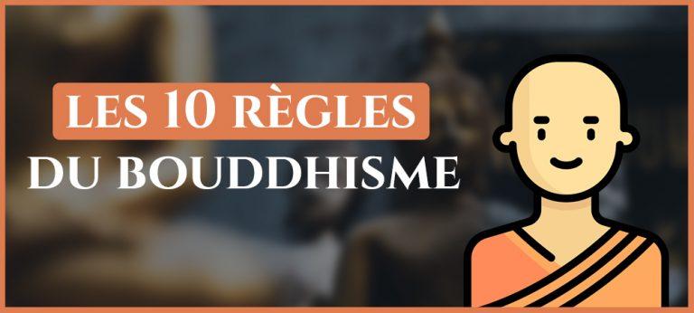 Les 10 règles du bouddhisme