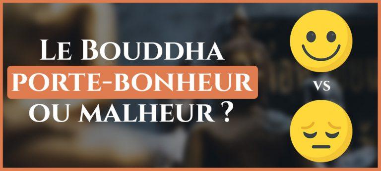 Read more about the article Le Bouddha porte-bonheur ou malheur ?