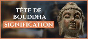 Tête de Bouddha : Signification et symbole