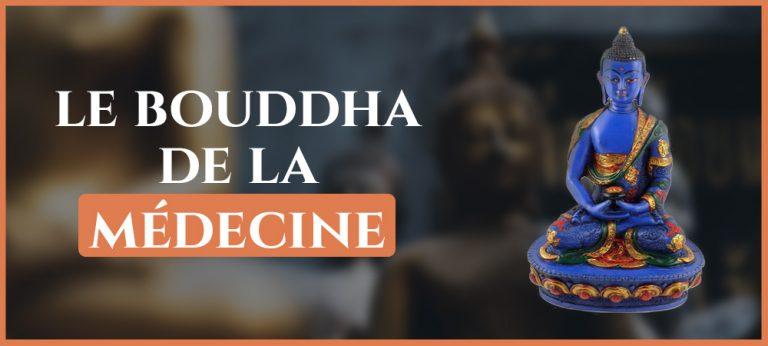 Read more about the article Le Bouddha de la Médecine : Signification / Mantra / Pratique