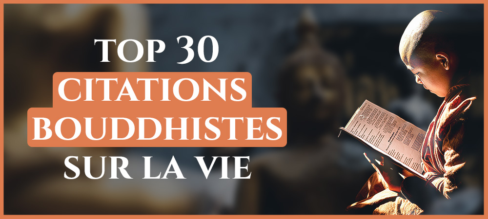 You are currently viewing Les plus belles citations bouddhistes sur la vie