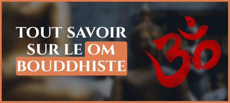 Read more about the article Om Bouddhiste : La signification secrète de ce chant